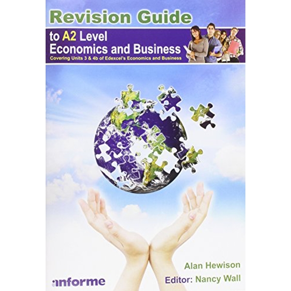 Revision Guide to A2 Level Economics and Business by Alan Hewison (Paperback, 2012)