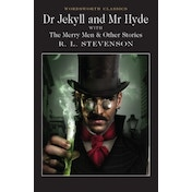 Dr Jekyll and Mr Hyde (Wordsworth Classics) Paperback
