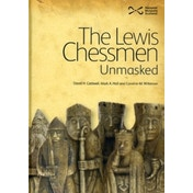 The Lewis Chessmen: Unmasked by David Caldwell, Mark A. Hall, Caroline M. Wilkinson (Hardback, 2010)