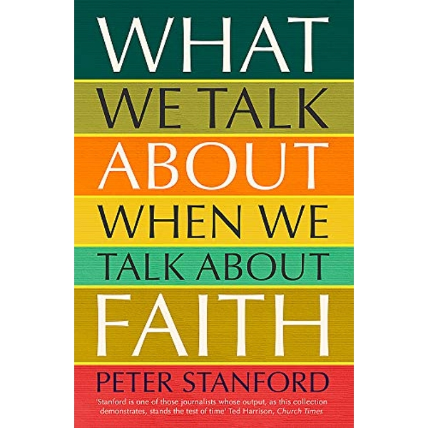 What We Talk about when We Talk about Faith  Paperback / softback 2019