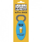 Truth About Mums & Dads Beer Bottle Opener