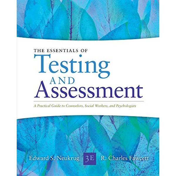 Essentials of Testing and Assessment: A Practical Guide for Counselors, Social Workers, and Psychologists by R. Fawcett, Edward S. Neukrug (Paperback, 2013)