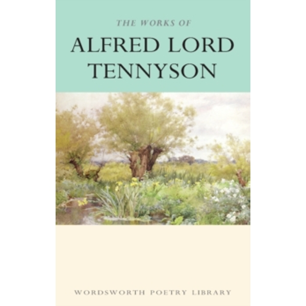 The Works of Alfred Lord Tennyson by Lord Alfred Tennyson (Paperback, 1994)