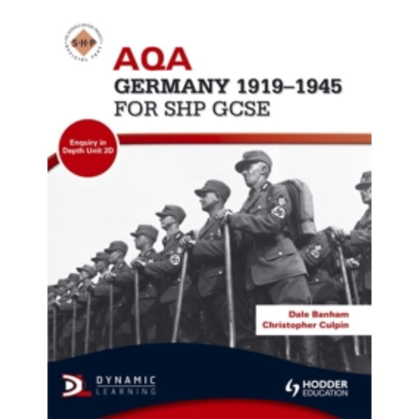 AQA Germany 1919-1945 for SHP GCSE by Christopher Culpin, Dale Banham (Paperback, 2011)