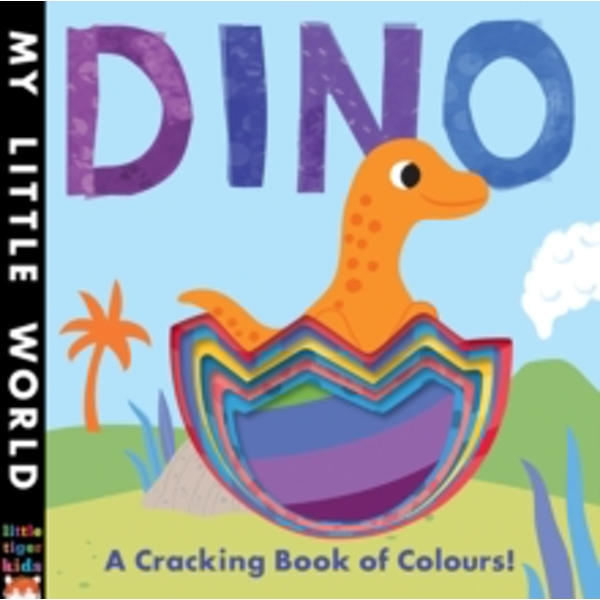 Dino : A Cracking Book of Colours
