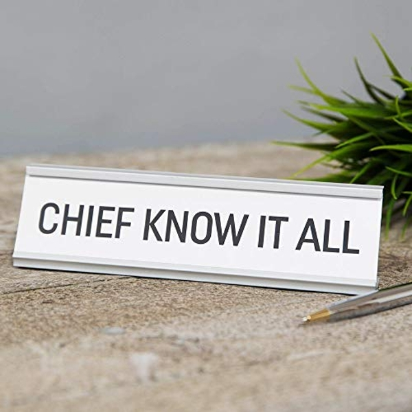 Chief Know It All Desk Plaque