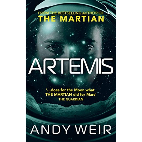 Artemis A gripping sci-fi thriller from the author of The Martian Paperback / softback 2018