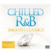 Chilled R&B Smooth Classics CD
