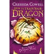 How To Train Your Dragon: How to Seize a Dragon's Jewel : Book 10