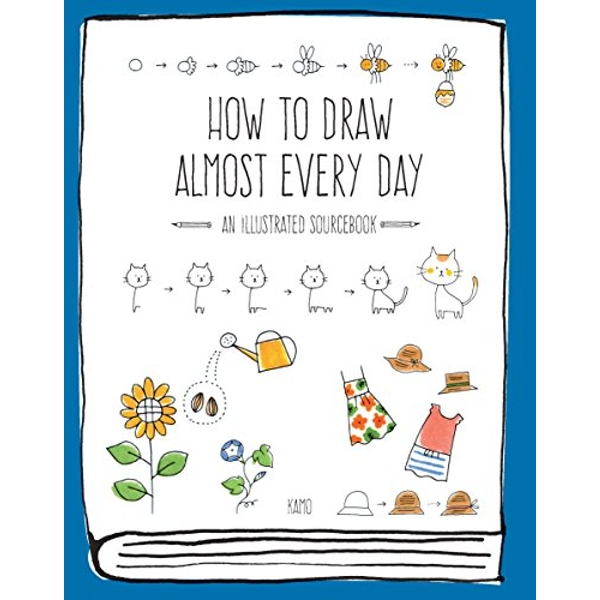 How to Draw Almost Every Day: An Illustrated Sourcebook by Chika Miyata (Paperback, 2017)