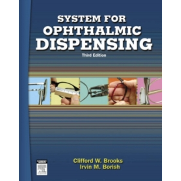 System for Ophthalmic Dispensing by Clifford W. Brooks, Irvin Borish (Hardback, 2006)