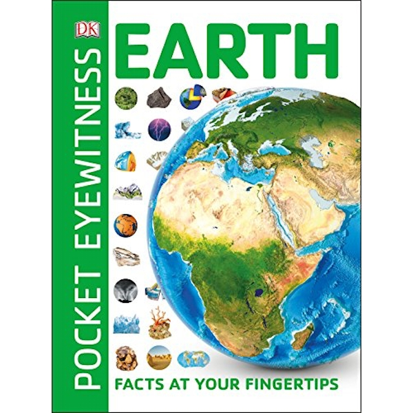 Pocket Eyewitness Earth Facts at Your Fingertips Paperback / softback 2018