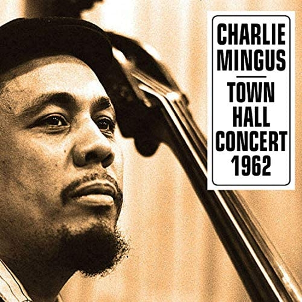 Charles Mingus - At Town Hall Concert October 12 1962 Vinyl
