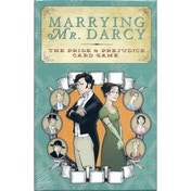 Marrying Mr. Darcy The Pride & Prejudice Card Game