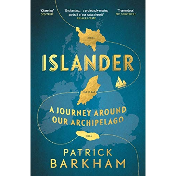 Islander A Journey Around Our Archipelago Paperback / softback 2018