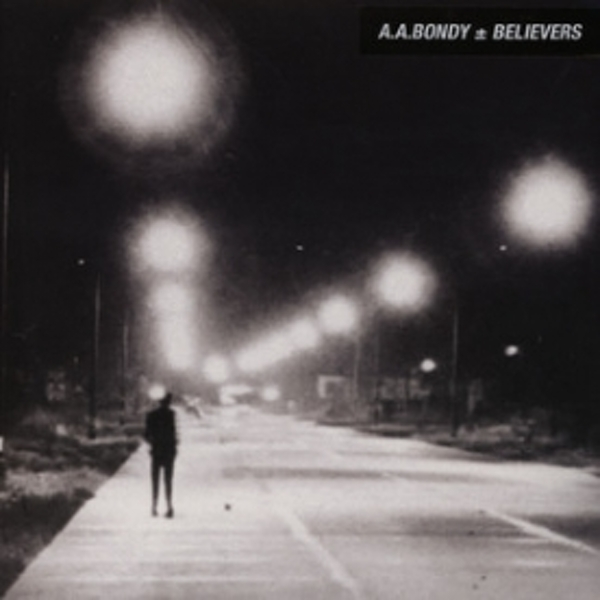 AA Bondy - Believers CD