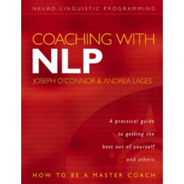 Coaching with NLP : How to be a Master Coach