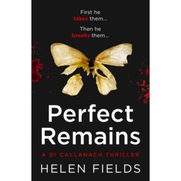 Perfect Remains : A Gripping Thriller That Will Leave You Breathless : 1