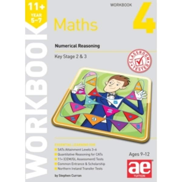 11+ Maths Year 5-7 Workbook 4: Numerical Reasoning by Stephen C. Curran (Paperback, 2015)