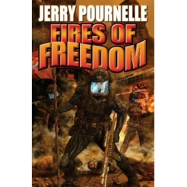 Fires Of Freedom (Baen Science Fiction) Mass Market Paperback