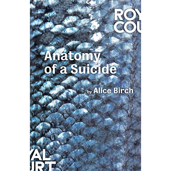 Anatomy of a Suicide by Alice Birch (Paperback, 2017)