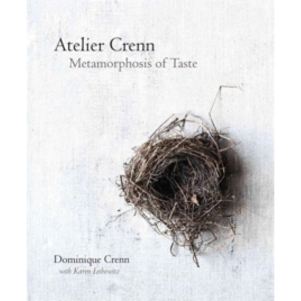 Atelier Crenn : Metamorphosis of Taste Hardcover