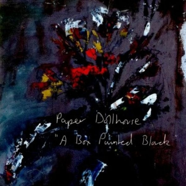 Paper Dollhouse - A Box Painted Black CD
