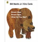 Brown Bear, Brown Bear, What Do You See? by Eric Carle (Paperback, 2007)