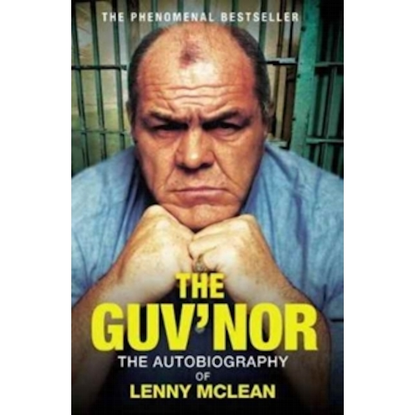 The Guv'nor : The Autobiography of Lenny McLean