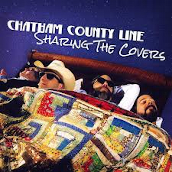 Chatham County Line - Sharing The Covers Vinyl