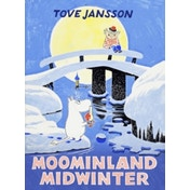 Moominland Midwinter: Special Collectors' Edition by Tove Jansson (Hardback, 2017)