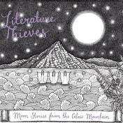 Literature Thieves - Moon Stories From The Glass Mountain 7