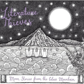 """Literature Thieves - Moon Stories From The Glass Mountain 7"""" EP Vinyl"""