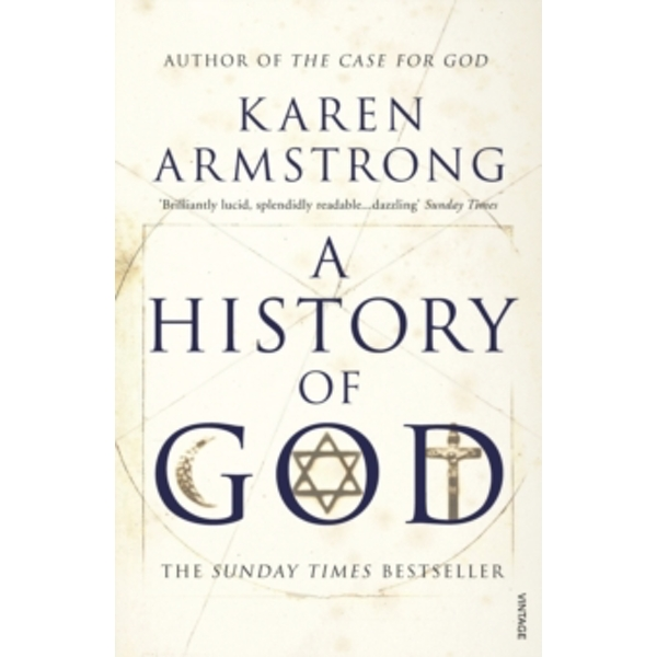 A History Of God by Karen Armstrong (Paperback, 1999)