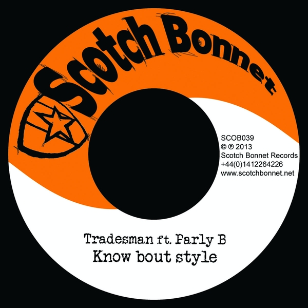 Tradesman Featuring Parly B – Know Bout Style Vinyl
