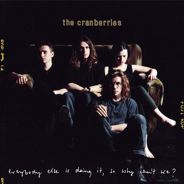 The Cranberries - Everybody Else Is Doing It So Why Can't We Vinyl