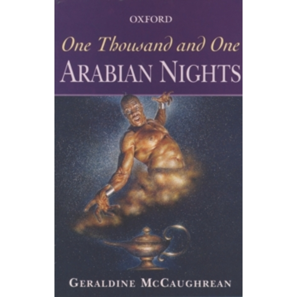 One Thousand and One Arabian Nights by Geraldine McCaughrean (Paperback, 1999)
