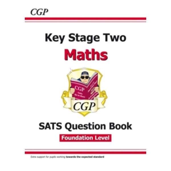 New KS2 Maths Targeted SATS Question Book - Foundation Level (for tests in 2018 and beyond)