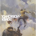 The Art Of Tomorrow Kings Hardcover