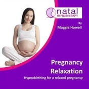 Pregnancy Relaxation: Hypnobirthing for a Relaxed Pregnancy by Maggie Howell (CD-Audio, 2016)