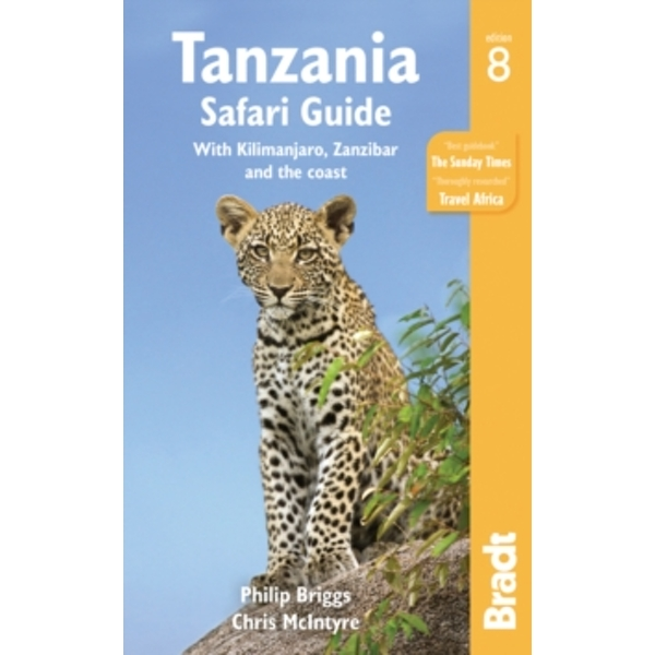 Tanzania Safari Guide : With Kilimanjaro, Zanzibar and the Coast