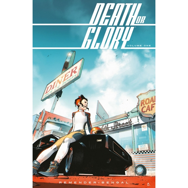 Death or Glory Volume 1: She's Got You Paperback