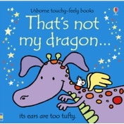 That's Not My Dragon by Rachel Wells, Fiona Watt (Board book, 2011)