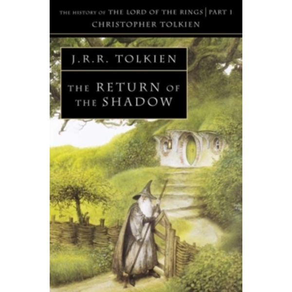 The Return of the Shadow (The History of Middle-earth, Book 6) by Christopher Tolkien (Paperback, 1994)