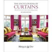 Encyclopaedia of Curtains : All You'll Ever Need to Know About Making Curtains