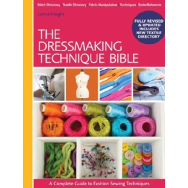 The Dressmaking Technique Bible