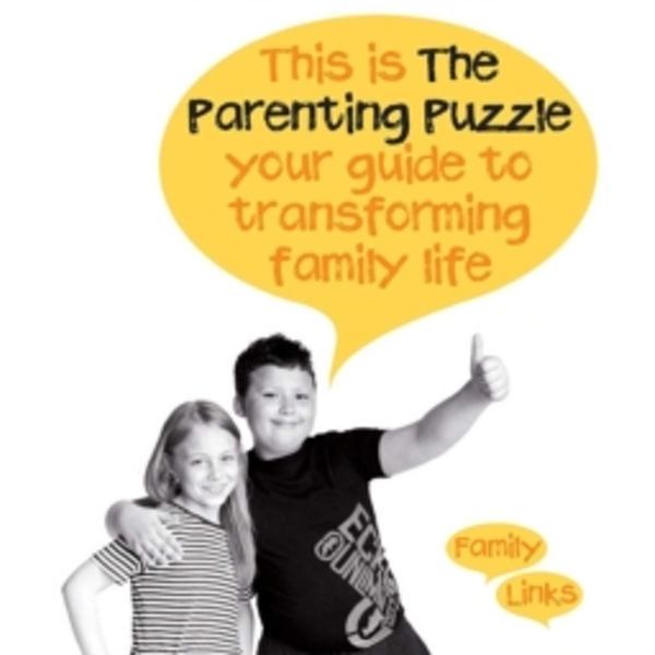 The Parenting Puzzle : Your Guide to Transforming Family Life