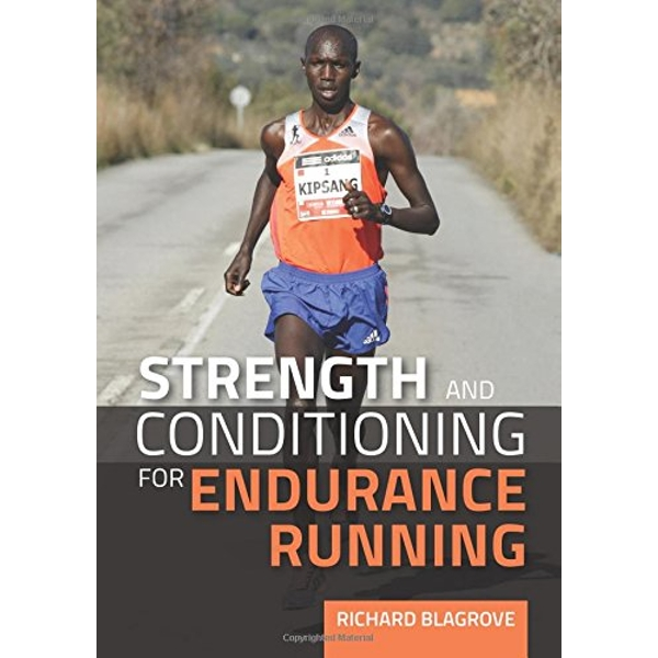 Strength and Conditioning for Endurance Running  Paperback / softback 2015