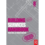 Building Services Handbook by Roger Greeno, Fred Hall (Paperback, 2015)
