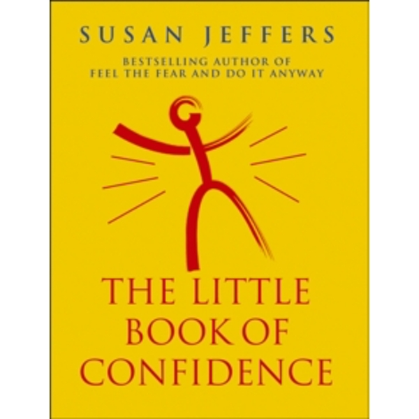 The Little Book Of Confidence by Susan Jeffers (Paperback, 1999)
